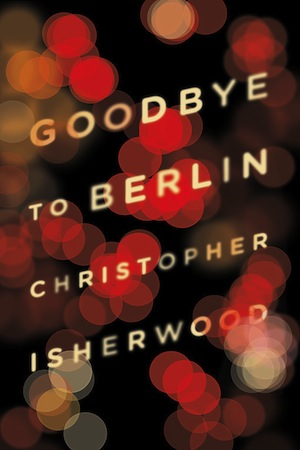 Goodbye to Berlin Christopher Isherwood book cover