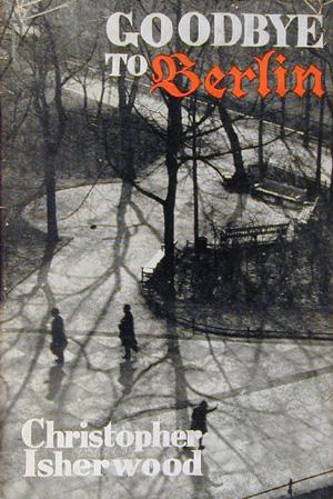 Goodbye to Berlin Christopher Isherwood book cover