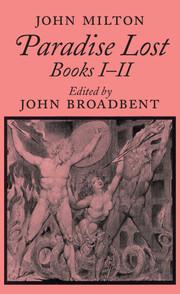 'Paradise Lost' Books 1 & 2, John Milton ed. John Broadbent book