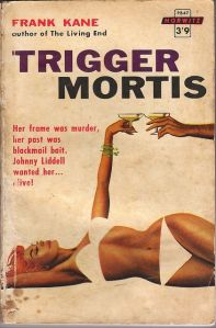Trigger Mortis Frank Kane novel cover 1959