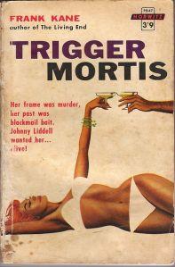 Trigger Mortis Frank Kane novel cover 1959