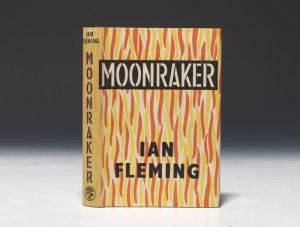 Moonaraker Ian Fleming novel Bond 1955 1st edition