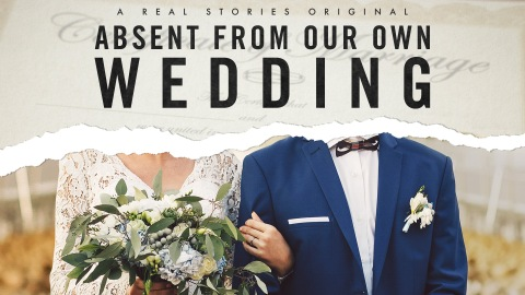 Absent from our Own Wedding poster marriage documentary Little Dot Studios