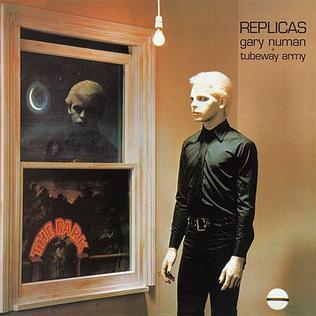 Replicas gary numan album singer tubeway army