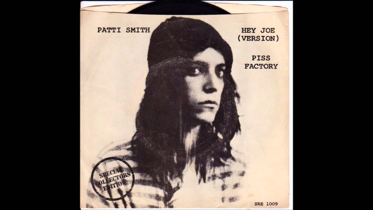 patti smith hey joe piss factory single record cover